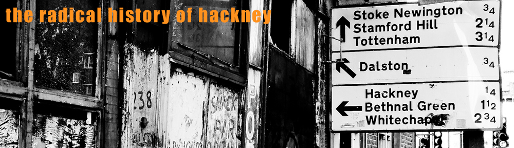 The Radical History of Hackney